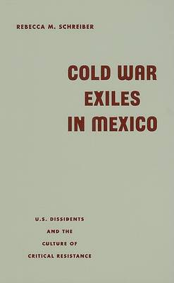 Cold War Exiles in Mexico book