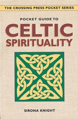 Pocket Guide to Celtic Spirituality by Sirona Knight