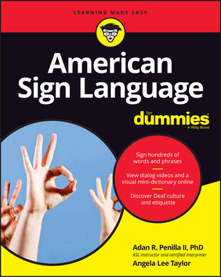 American Sign Language for Dummies + Videos Online by Adan R. Penilla