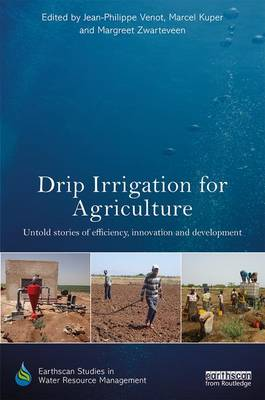 Drip Irrigation for Agriculture by Jean-Philippe Venot