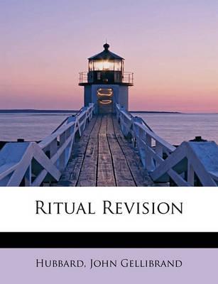Ritual Revision by Hubbard John Gellibrand