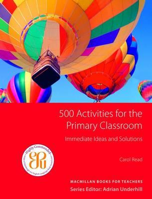 500 Primary Classroom Activities book