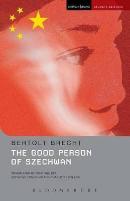 """""""The Good Person of Szechwan"""" by Bertolt Brecht"""