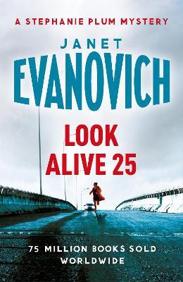 Look Alive Twenty-Five by Janet Evanovich