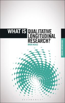 What is Qualitative Longitudinal Research? by Dr. Bren Neale