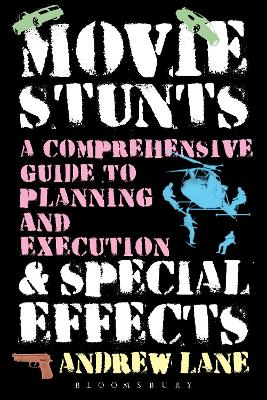 Movie Stunts & Special Effects by Andrew Lane