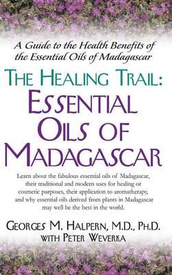 The Healing Trail: by Georges M Halpern