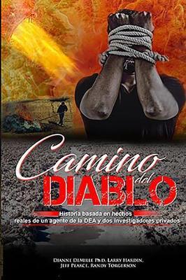 Camino del Diablo by Randy Torgerson