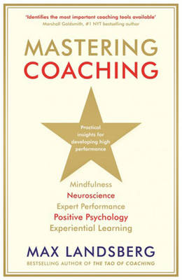 Mastering Coaching by Max Landsberg