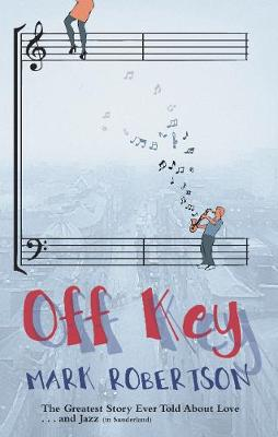 Off Key by Mark Robertson