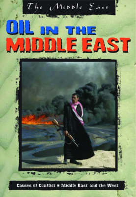 The Middle East: Oil in the Middle East Hardback book