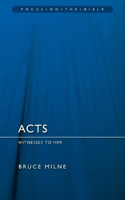 Acts by Bruce Milne