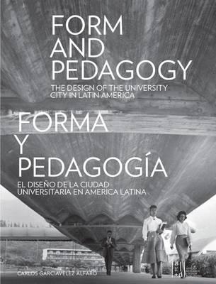 Form and Pedagogy by Carlos Garciavelez Alfaro