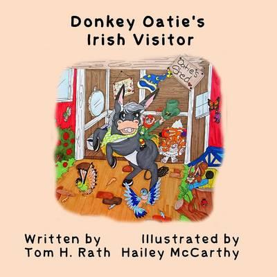 Donkey Oatie's Irish Visitor by Tom H Rath