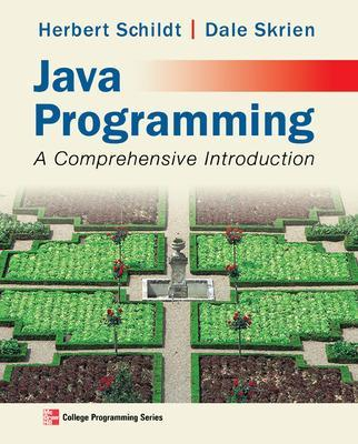 Java Programming: A Comprehensive Introduction by Herbert Schildt