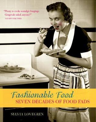 Fashionable Food by Sylvia Lovegren