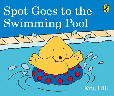 Spot Goes to the Swimming Pool book