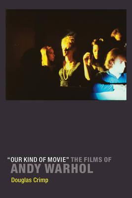 'Our Kind of Movie' by Douglas Crimp