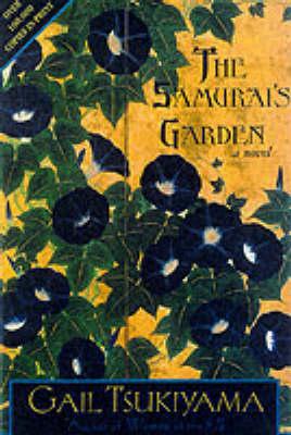 Samurai's Garden by Gail Tsukiyama
