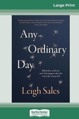Any Ordinary Day (16pt Large Print Edition) by Leigh Sales