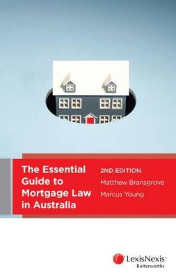 Essential Guide to Mortgage Law in Australia by Bransgrove & Young