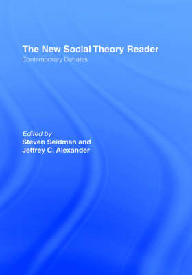 The The New Social Theory Reader by Steven Seidman