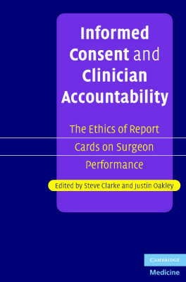 Informed Consent and Clinician Accountability by Steve Clarke