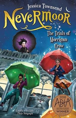 Nevermoor: The Trials of Morrigan Crow by Kimberly Brubaker Bradley