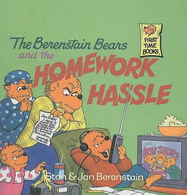 Berenstain Bears and the Homework Hassle by Stan Berenstain