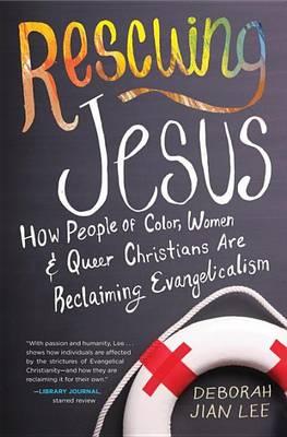 Rescuing Jesus by Deborah Jian Lee