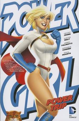 Power Girl: Power Trip TP by Amanda Conner