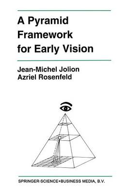 A Pyramid Framework for Early Vision by Jean-Michel Jolion