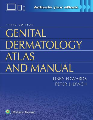 Genital Dermatology Atlas and Manual by Libby Edwards