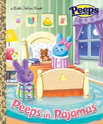 Peeps in Pajamas (Peeps) by Andrea Posner-Sanchez