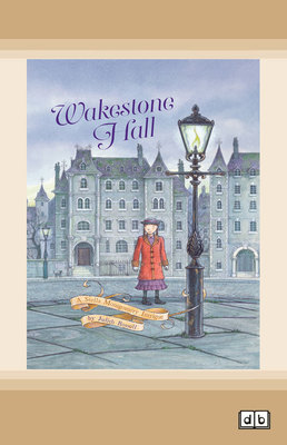 Wakestone Hall: Stella Montgomery (book 3) by Judith Rossell