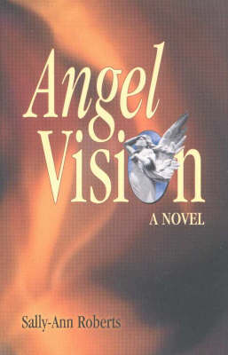 Angel Vision by Sally-Ann Roberts