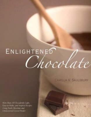 Enlightened Chocolate by Camilla Saulsbury