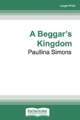 Beggar's Kingdom by Paullina Simons