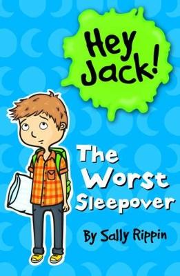 Worst Sleepover by Sally Rippin