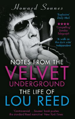Notes from the Velvet Underground by Howard Sounes