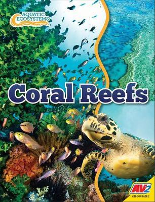 Coral Reefs by John Willis