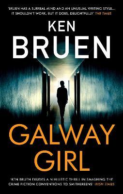 Galway Girl by Ken Bruen