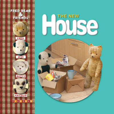 Fred Bear The New House by Melanie Joyce