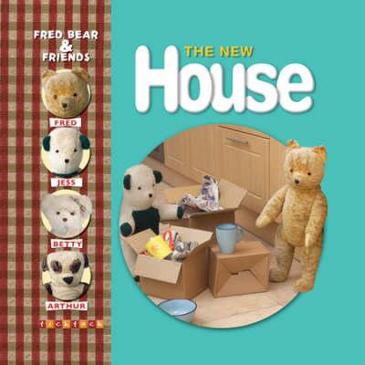 Fred Bear The New House by Melanie Joyce