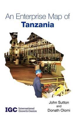 An Enterprise Map of Tanzania by John Sutton