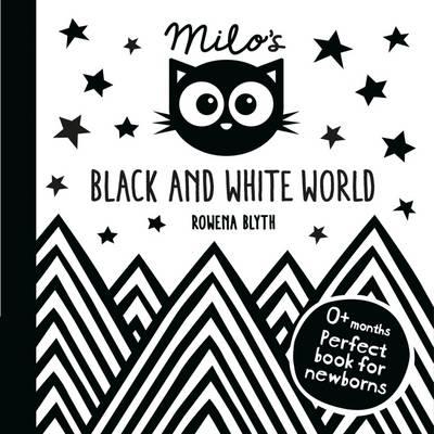 Milo's Black and White World by Rowena Blyth