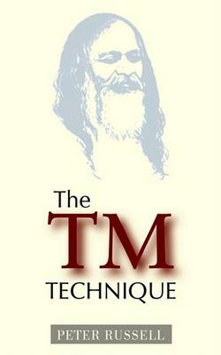 The TM Technique by Sir Peter Russell