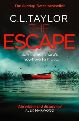 The Escape by C.L. Taylor