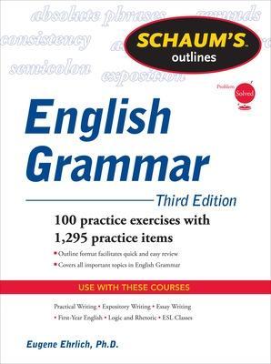 Schaum's Outline of English Grammar by Eugene Ehrlich