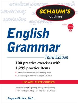Schaum's Outline of English Grammar by Eugene Ehrlich